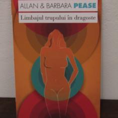 Allan Pease - Limbajul trupului in dragoste - Carte dezvoltare personala