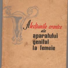 (C7484) AFECTIUNILE CRONICE ALE APARATULUI GENITAL LA FEMEI DE ALEXE CRISTEA - Carte Obstretica Ginecologie