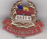 Insigna Conferinta X ,  UASCR
