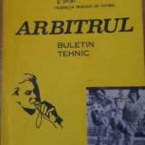 Arbitrul Buletin Tehnic Nr.3 (24), Anul 1979 - Colectiv, 396319 - Carte sport