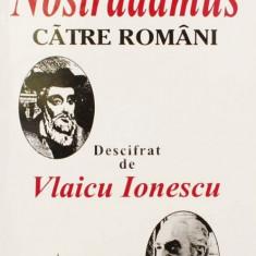 Mesajul lui Nostradamus catre romani - Carti de cult