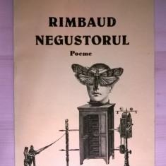 Mircea Dinescu – Rimbaud negostorul - Carte poezie
