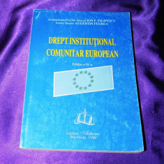 Drept institutional comunitar european ed 4 Ion Filipescu, A Furerea (f0588