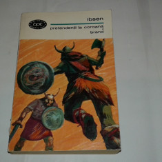 HENRIK IBSEN - PRETENDENTII LA COROANA \ BRAND - Carte Teatru