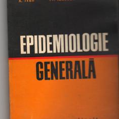 (C7450) EPIDEMIOLOGIE GENERALA DE A. IVAN, TR. IONESCU, R. DUDA - Carte Boli infectioase
