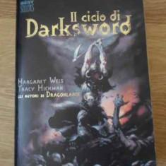 Il Ciclo Di Darks Word. La Spada Nera, L'antica Profezia, Il - Margaret Weis & Tracy Jickman, 396413 - Carte in italiana