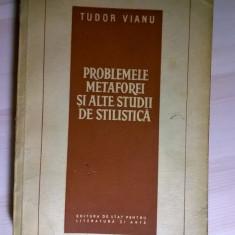 Tudor Vianu - Problemele metaforei si alte studii de stilistica