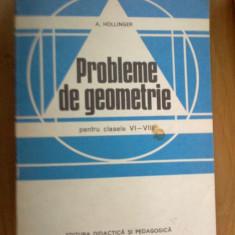 X Probleme De Geometrie Pentru Clasele Vi-viii - A.hollinger - Carte Matematica
