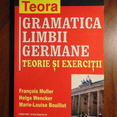 Gramatica limbii germane. Teorie si exercitii - F.Muller, H.Wencker (Teora, 2007) - Curs Limba Germana