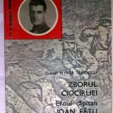 Petrica Tanasescu - Zborul Ciocirliei Eroul capitan Ioan Fatu - Istorie