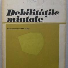 Rene Zazzo - Debilitatile Mintale