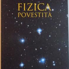 FIZICA POVESTITA de CRISTIAN PRESURA, 2014 - Carte Matematica