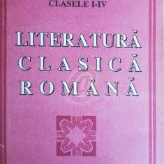 Lecturi literare, clasele I-IV. Literatura clasica romana, vol. 3 - Carte Antologie