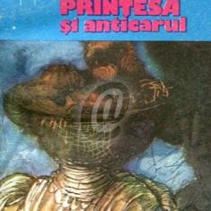 Printesa si anticarul - Carte in italiana