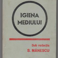 (C7452) IGIENA MEDIULUI DE S. MANESCU, DUMITRACHE, CUCU, FUIOAGA - Carte Biologie