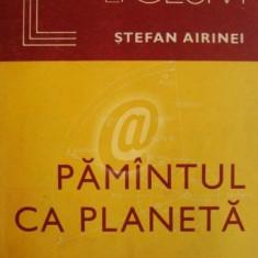 Pamantul ca planeta - Carte Astronomie
