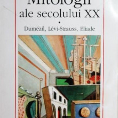 MITOLOGII ALE SECOLULUI XX - DANIEL DUBUISSON - Carti Istoria bisericii, Polirom