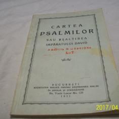 Cartea psalmilor sau psaltirea imparatului david-1931 - Carti bisericesti