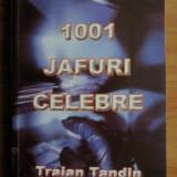 Traian Tandin - 1001 jafuri celebre