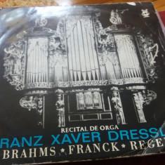 DISC VINIL  RECITAL DE ORGA FRANZ XAVER DRESSLER