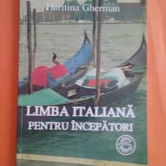 Limba italiana, pentru incepatori - Haritina Gherman / R3P4S - Curs Limba Italiana