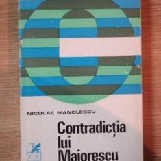 CONTRADICTIA LUI MAIORESCU de NICOLAE MANOLESCU, 1970