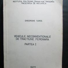 Carte tehnica CFR, 1977: Vehicule neconventionale de tractiune feroviara, vol.1 - Carti Transporturi