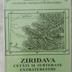 Ziridava - Cetati si subterane extraterestre - Carte paranormal