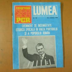 Lumea 1974 Ceausescu reclama Colorom Valea Calugareasca congresul XI Castro