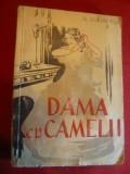 Al.Dumas -Fiul - Dama cu Camelii - Ed. Danubiu 1946 , 300 pag