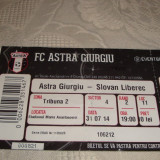 Bilet meci fotbal - Astra Giurgiu - Slovan Liberec - 2014 - Europa League
