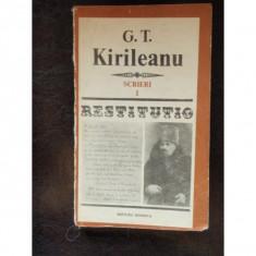 SCRIERI RESTITUTIO - G.T. KIRILEANU VOL.I - Istorie
