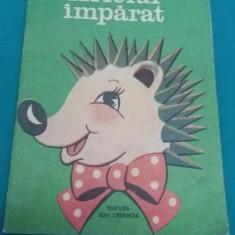 ARICIUL ÎMPĂRAT *TUDOR ARGHEZI/ILUSTRATII CHIȘ VALERIA EVA/ CARTE COLORAT/1985 - Carte de colorat