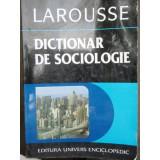 DICTIONAR DE SOCIOLOGIE LAROUSSE