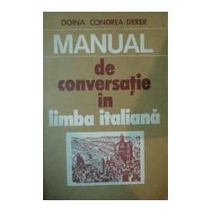 Manual de conversatie in limba italiana - Doina Condrea - Derer - Curs Limba Italiana