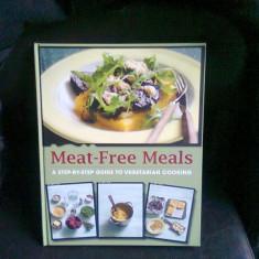 MEAT FREE MEALS - GHID - Carte Retete de post