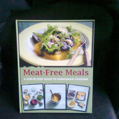 MEAT FREE MEALS - GHID - Carte Retete de post