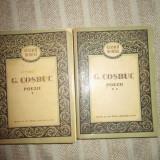 Poezii- George Cosbuc, Vol. 1, 2, an aparitie 1958 - Carte poezie