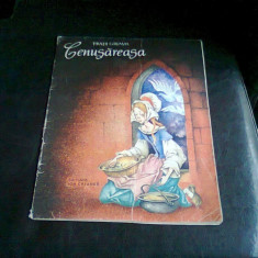 CENUSAREASA - FRATII GRIMM.ilustrata de Livia Rusz