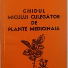 GHIDUL MICULUI CULEGATOR DE PLANTE MEDICINALE, 1982 - Carte Biologie