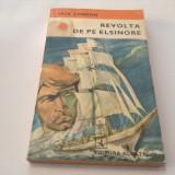 Jack London - Revolta de pe Elsinore,RF12/4