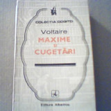 Voltaire - MAXIME SI CUGETARI { colectia ' Cogito ' }