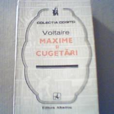 Voltaire - MAXIME SI CUGETARI { colectia ' Cogito ' } - Carte Proverbe si maxime