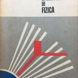 PROBLEME DATE LA OLIMPIADELE DE FIZICA - Gall, Hristev - Carte Fizica