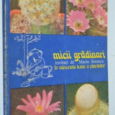 Micii gradinari invitati de Marin Sorescu in minunata lume a plantelor - Carte gradinarit