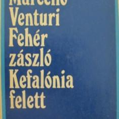 Feher zaszlo Kefalonia felett - Marcello Venturi