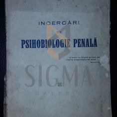 SORIN NEGRUTZI - INCERCARI DE PSIHOBIOLOGIE PENALA, 1925 - Carte Drept comercial