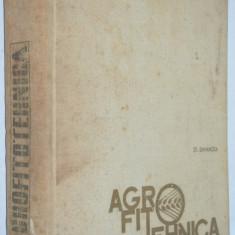 Agrofitehnica - St. Dimancea- 1967 - Carti Agronomie