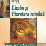 Limba si literatura romana - manual pentru clasa a XII-a - Manual scolar art, Clasa 12