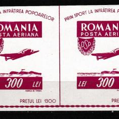 Romania 1946 OSP bloc in pereche LP 201 MNH w45 - Timbre Romania, Nestampilat